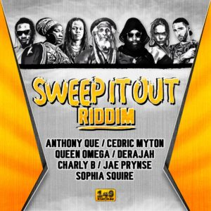 Sweep It Out Riddim